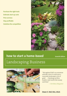 How to Start a Home-Based Landscaping Business, Paperback / softback Book