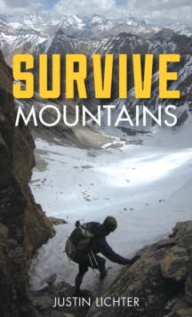 Survive : Mountains, Paperback / softback Book