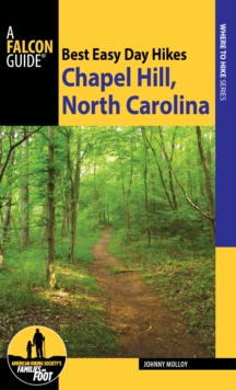 Best Easy Day Hikes Chapel Hill, North Carolina, Paperback / softback Book