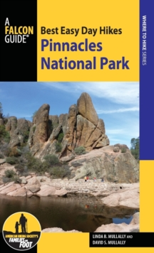 Best Easy Day Hikes Pinnacles National Park, Paperback Book