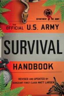 The Official U.S. Army Survival Handbook, Paperback / softback Book