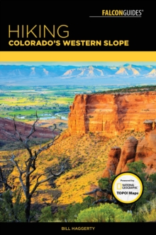 Hiking Colorado's Western Slope, Paperback / softback Book