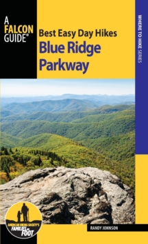 Best Easy Day Hikes Blue Ridge Parkway, Paperback Book