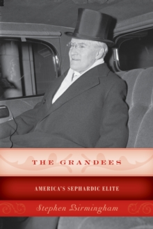The Grandees : America's Sephardic Elite, Paperback / softback Book