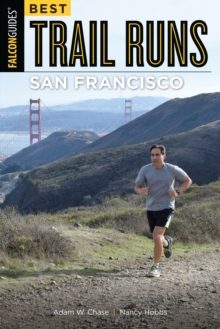 Best Trail Runs San Francisco, Paperback / softback Book
