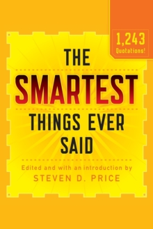 The Smartest Things Ever Said, New and Expanded, Paperback / softback Book