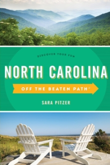 North Carolina Off the Beaten Path (R) : Discover Your Fun, Paperback Book