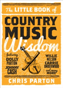The Little Book of Country Music Wisdom, Hardback Book
