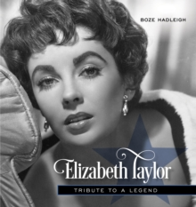 Elizabeth Taylor : Tribute to a Legend, Hardback Book