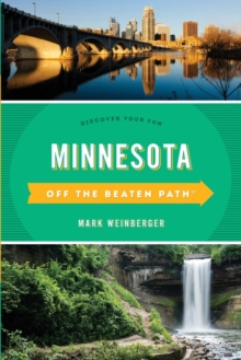 Minnesota Off the Beaten Path (R) : Discover Your Fun, Paperback / softback Book