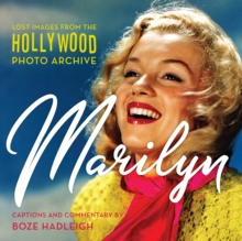 Marilyn : Lost Images from the Hollywood Photo Archive, Hardback Book