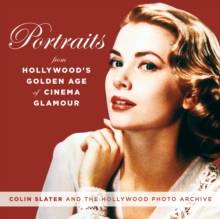 Portraits from Hollywood's Golden Age of Glamour, Hardback Book