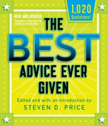 The Best Advice Ever Given, New and Updated, Paperback / softback Book