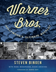 Warner Bros. : Hollywood's Ultimate Backlot, Paperback / softback Book