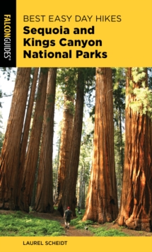 Best Easy Day Hikes Sequoia and Kings Canyon National Parks, Paperback / softback Book