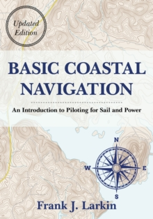 Basic Coastal Navigation, Paperback / softback Book