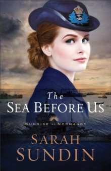 The Sea Before Us (Sunrise at Normandy Book #1), EPUB eBook