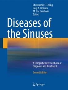 Diseases of the Sinuses : A Comprehensive Textbook of Diagnosis and Treatment, Hardback Book