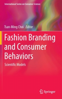 Fashion Branding and Consumer Behaviors : Scientific Models, Hardback Book