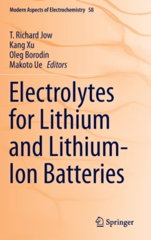 Electrolytes for Lithium and Lithium-Ion Batteries, Hardback Book
