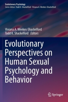 Evolutionary Perspectives on Human Sexual Psychology and Behavior, Hardback Book
