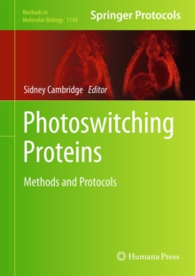 Photoswitching Proteins : Methods and Protocols, Hardback Book