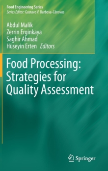 Food Processing: Strategies for Quality Assessment, Hardback Book