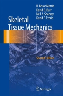 Skeletal Tissue Mechanics, Hardback Book