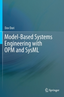 Model-Based Systems Engineering with OPM and SysML, Hardback Book