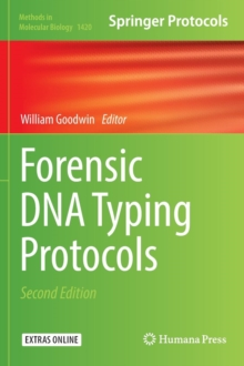 Forensic DNA Typing Protocols, Hardback Book