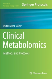Clinical Metabolomics : Methods and Protocols, Hardback Book
