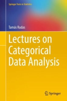 Lectures on Categorical Data Analysis, Hardback Book