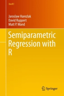 Semiparametric Regression with R, Paperback / softback Book