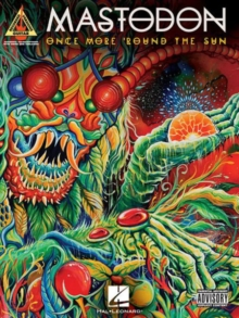 Mastodon : Once More 'Round The Sun - Guitar Recorded Versions, Paperback / softback Book