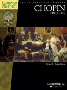 Chopin : Preludes (Schirmer Performance Editions), Paperback / softback Book
