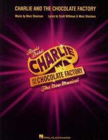 Charlie And The Chocolate Factory (Vocal Selections), Paperback / softback Book