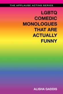 LGBTQ Comedic Monologues That are Actually Funny, Paperback Book