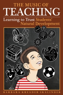 Music of Teaching : Trusting Students Natural Development, Hardback Book
