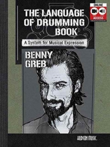 BENNY GREB: THE LANGUAGE OF DRUMMING, Paperback Book