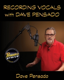 Recording Vocals with Dave Pensado, Mixed media product Book