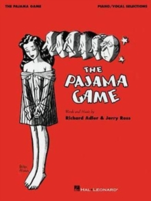ADLER RICHARD/ROSS JERRY THE PAJAMA GAME PIANO VOCAL SELECTIONS BOOK, Paperback / softback Book