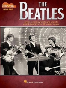 The Beatles : Strum & Sing Ukulele, Paperback / softback Book
