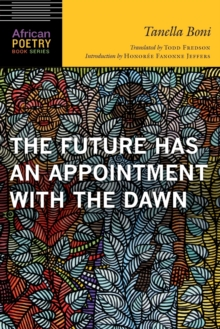 The Future Has an Appointment with the Dawn, Paperback / softback Book