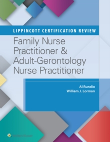 Lippincott Certification Review: Family Nurse Practitioner & Adult-Gerontology Nurse Practitioner, Paperback Book