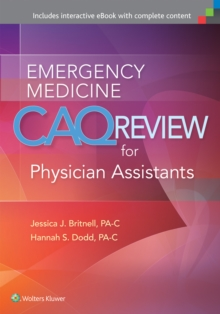 Emergency Medicine CAQ Review for Physician Assistants, Paperback / softback Book