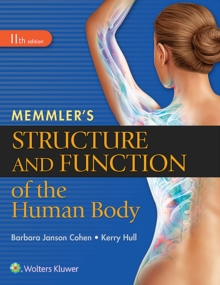 Memmler's Structure and Function of the Human Body, HC, Paperback Book