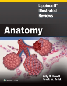 Lippincott Illustrated Review: Anatomy, Paperback Book