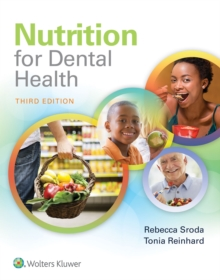 Nutrition for Dental Health : A Guide for the Dental Professional, Paperback / softback Book