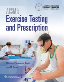 ACSM's Exercise Testing and Prescription, Hardback Book