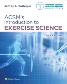 ACSM's Introduction to Exercise Science, Paperback / softback Book